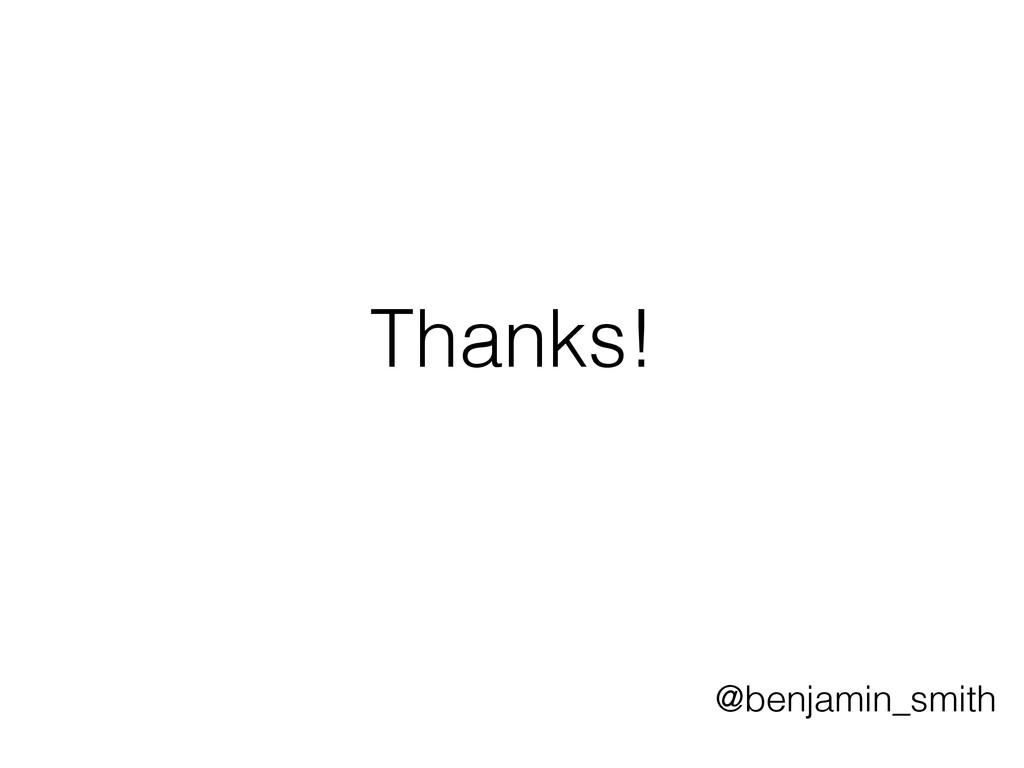 Thanks! @benjamin_smith