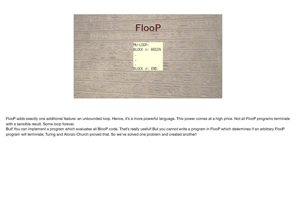 FlooP MU-LOOP: BLOCK n: BEGIN . . . BLOCK n: EN...