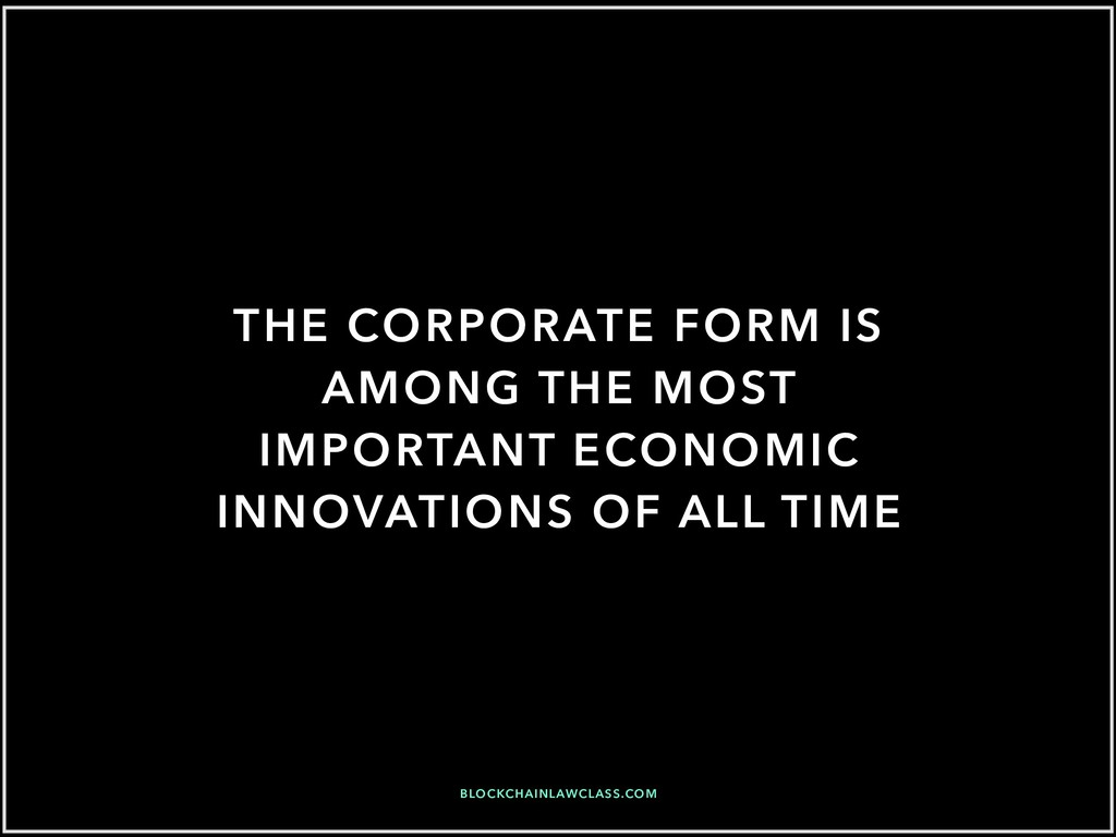 THE CORPORATE FORM IS AMONG THE MOST IMPORTANT ...