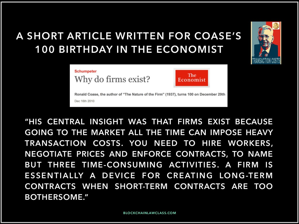 A SHORT ARTICLE WRITTEN FOR COASE'S 100 BIRTHDA...