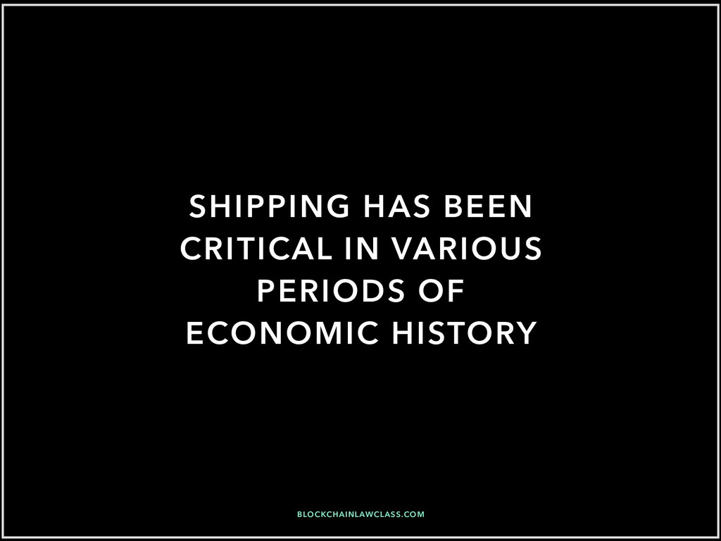 SHIPPING HAS BEEN CRITICAL IN VARIOUS PERIODS O...