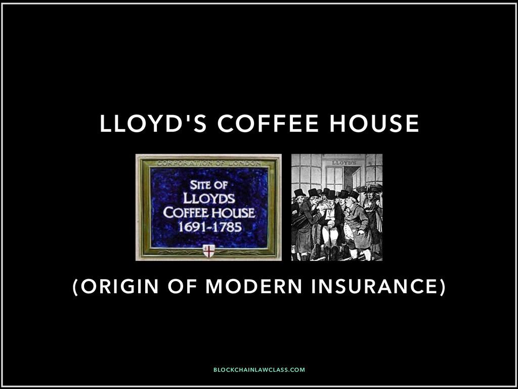 LLOYD'S COFFEE HOUSE (ORIGIN OF MODERN INSURANC...