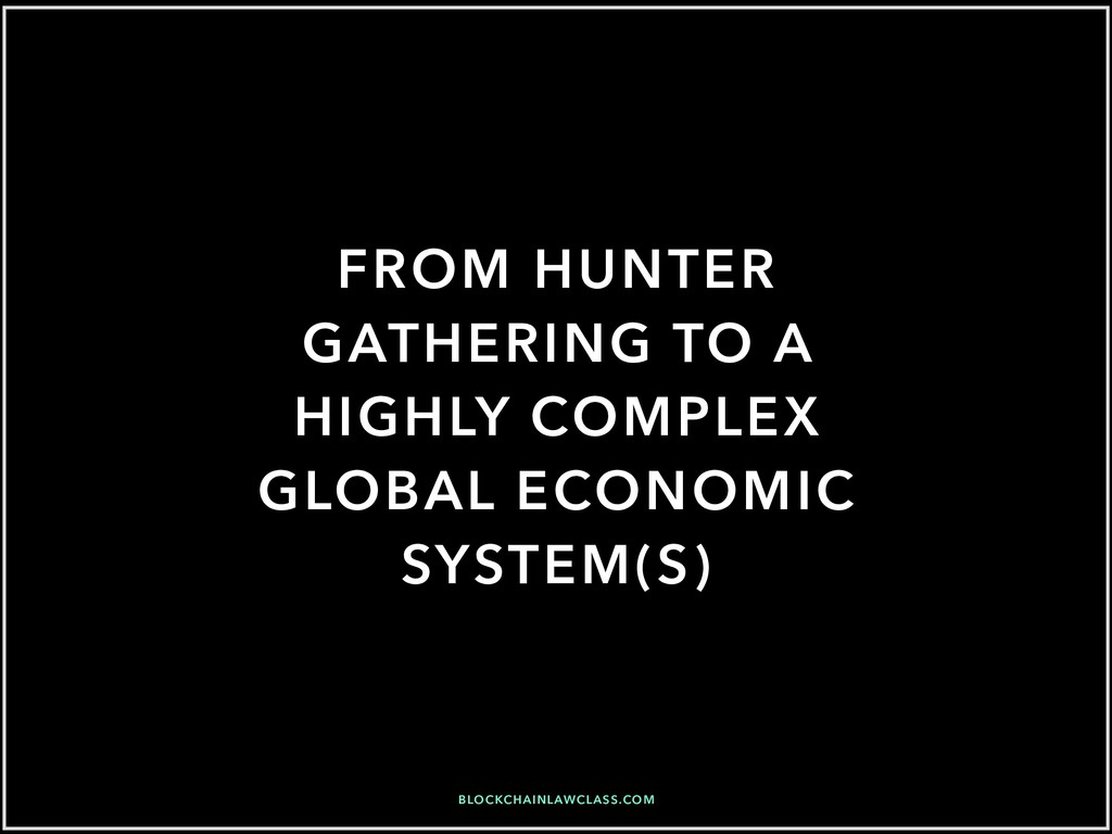 FROM HUNTER GATHERING TO A HIGHLY COMPLEX GLOBA...