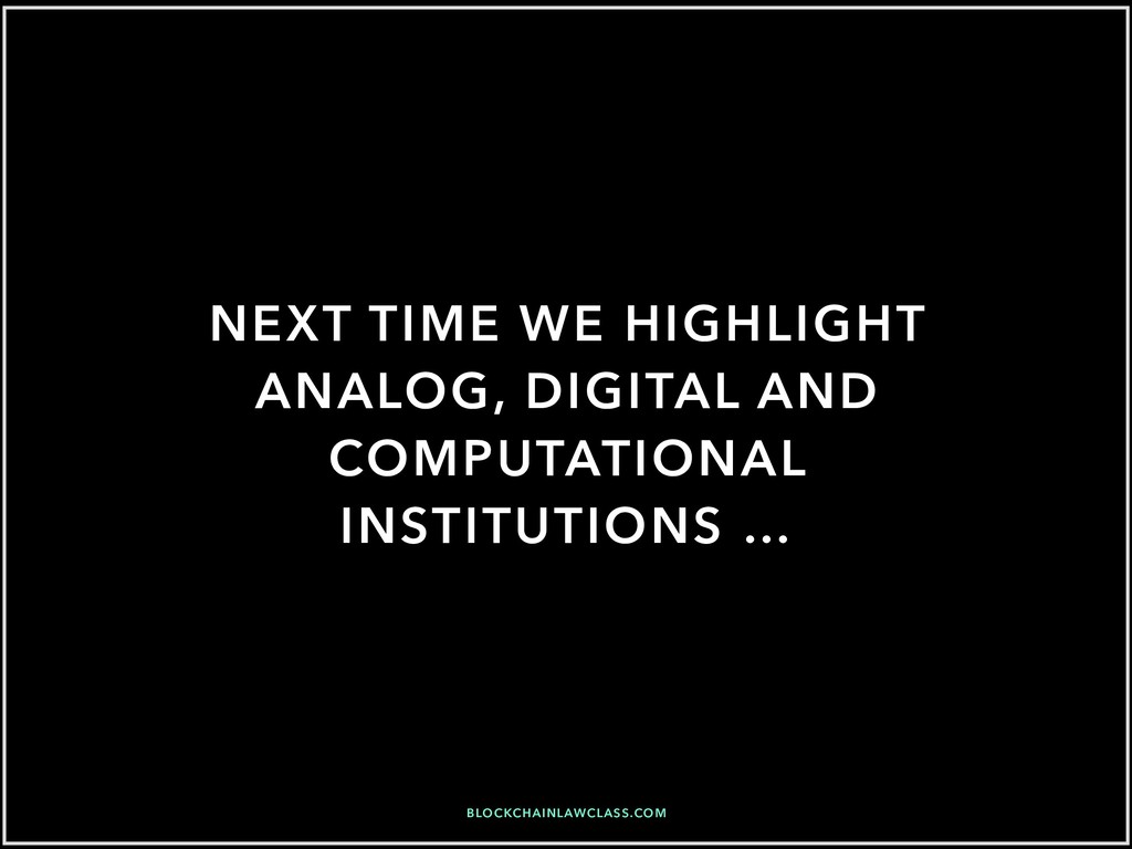 NEXT TIME WE HIGHLIGHT ANALOG, DIGITAL AND COMP...