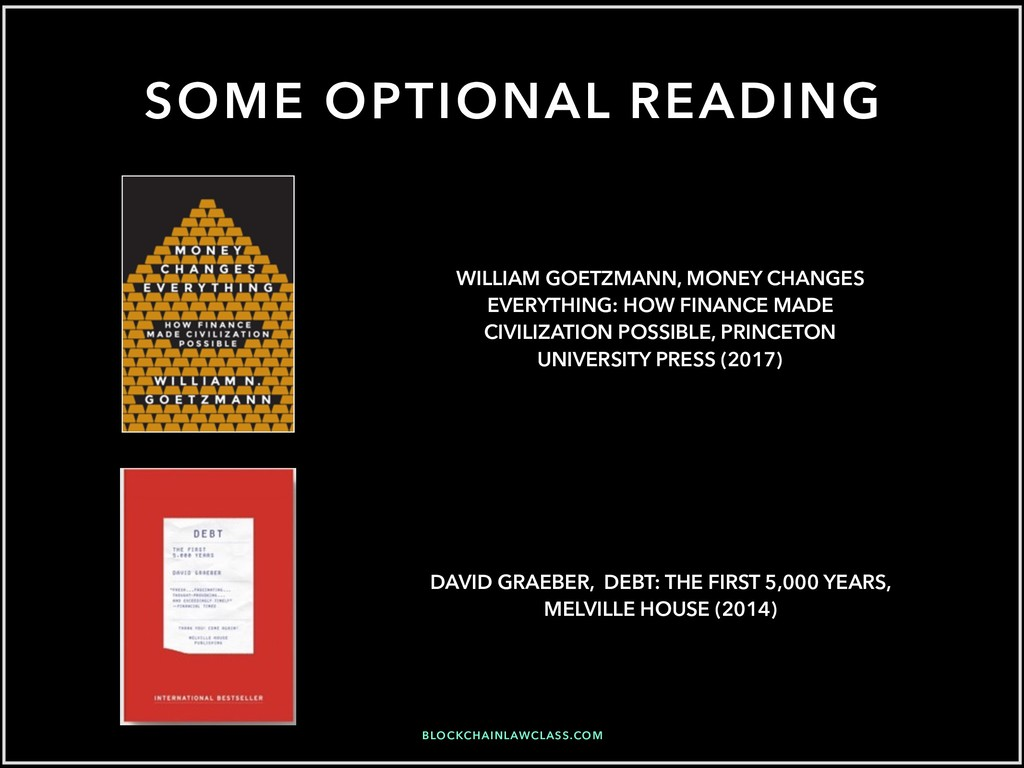 SOME OPTIONAL READING DAVID GRAEBER, DEBT: THE ...