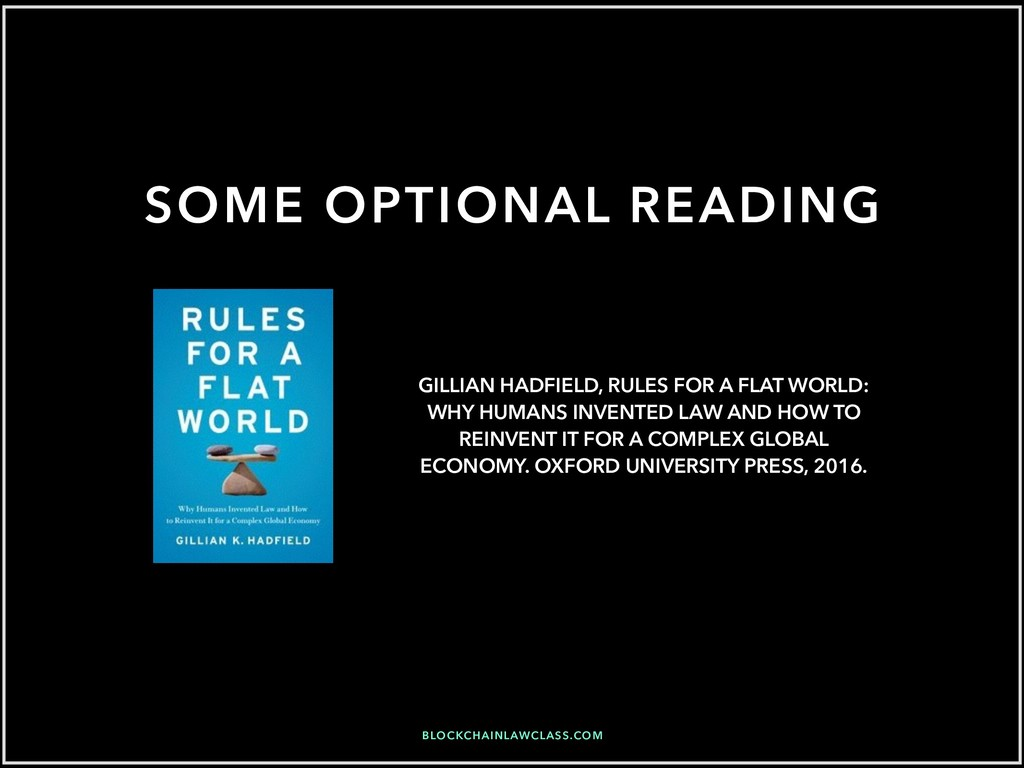 SOME OPTIONAL READING GILLIAN HADFIELD, RULES F...