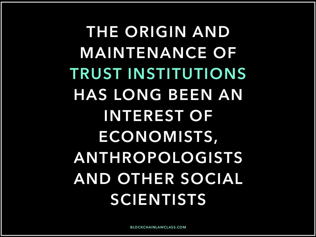 THE ORIGIN AND MAINTENANCE OF TRUST INSTITUTION...