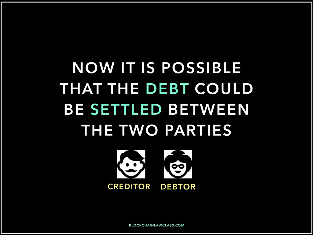 NOW IT IS POSSIBLE THAT THE DEBT COULD BE SETTL...