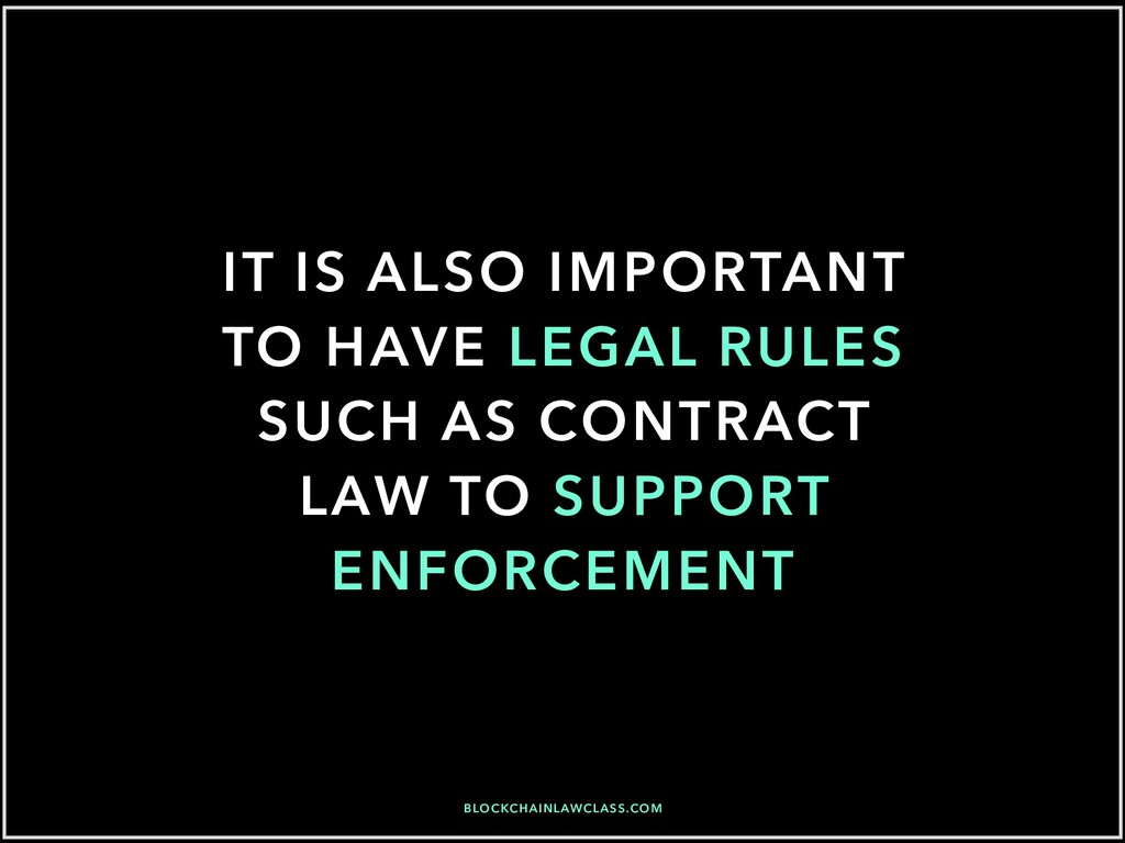 IT IS ALSO IMPORTANT TO HAVE LEGAL RULES SUCH A...