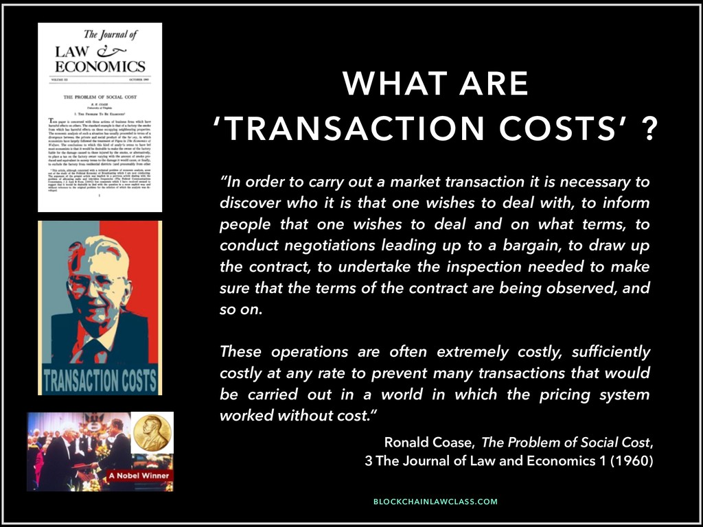 "WHAT ARE 'TRANSACTION COSTS' ? ""In order to car..."