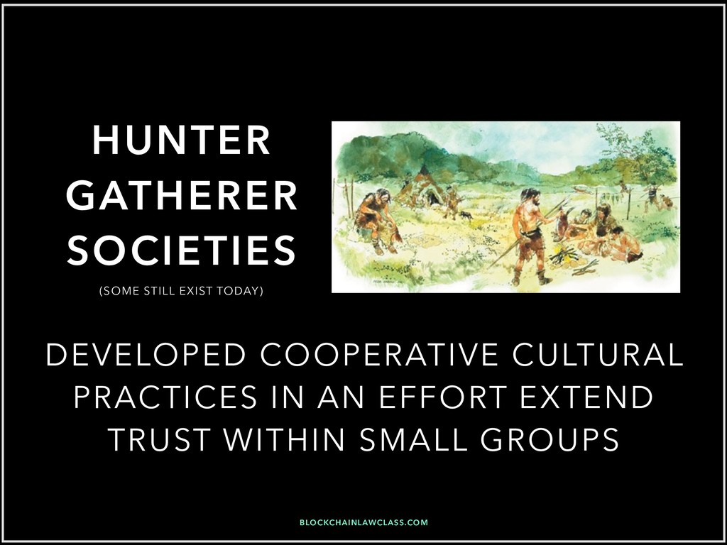 HUNTER GATHERER SOCIETIES DEVELOPED COOPERATIVE...