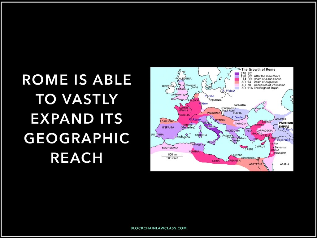 ROME IS ABLE TO VASTLY EXPAND ITS GEOGRAPHIC RE...
