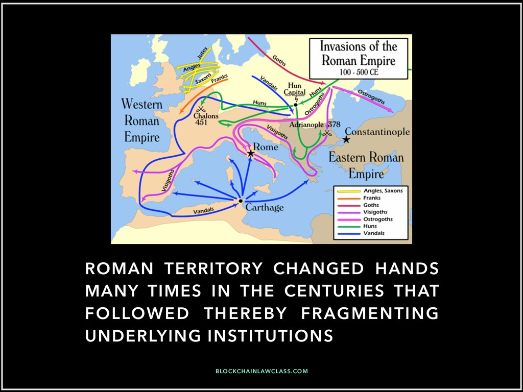 ROMAN TERRITORY CHANGED HANDS MANY TIMES IN THE...