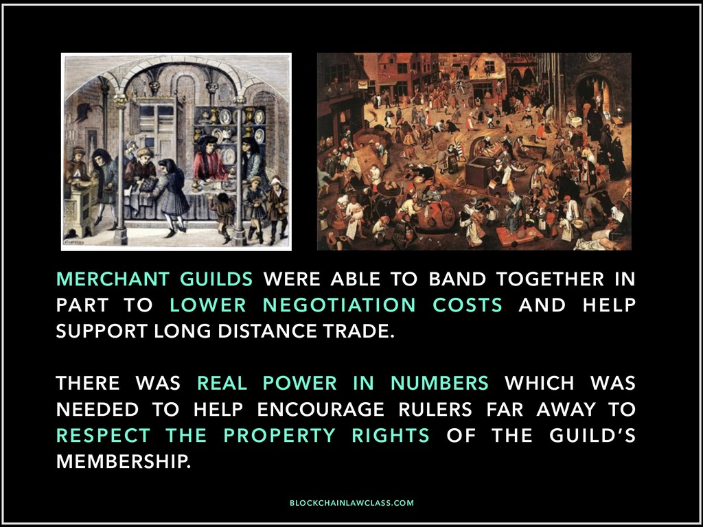 MERCHANT GUILDS WERE ABLE TO BAND TOGETHER IN P...