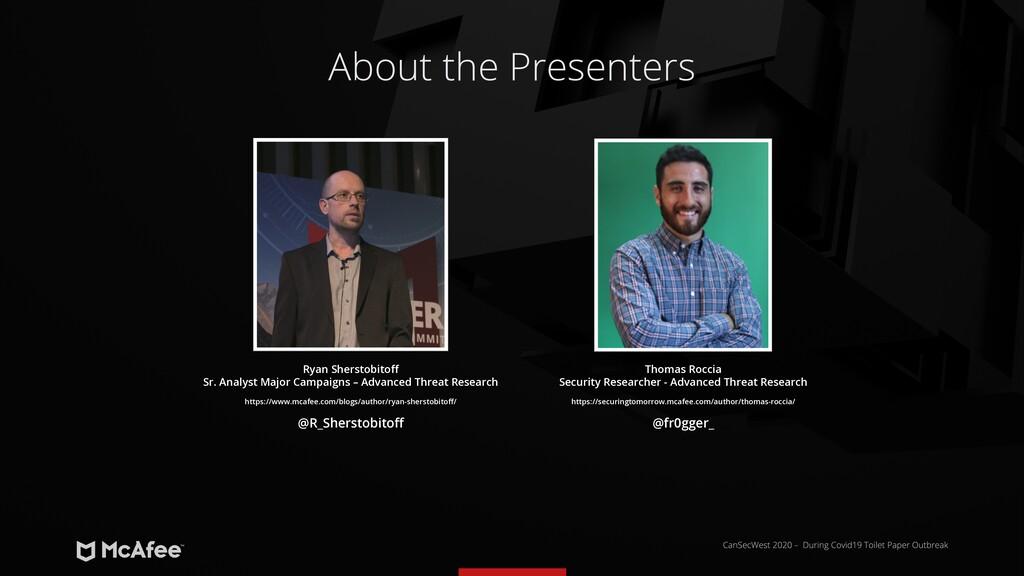 About the Presenters Ryan Sherstobitoff Sr. Ana...