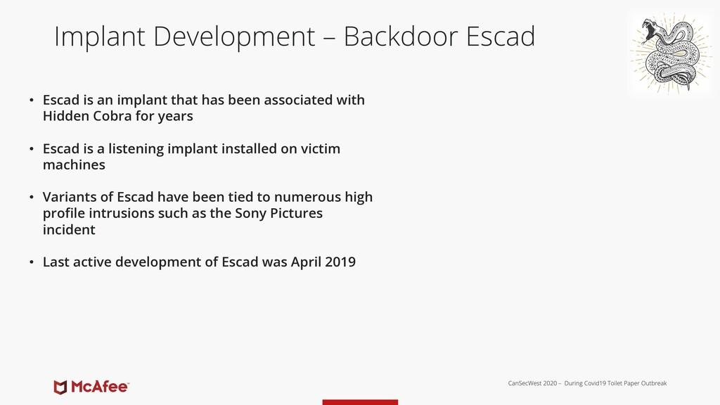 Implant Development – Backdoor Escad • Escad is...