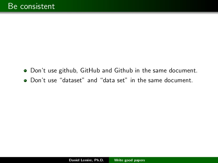 Be consistent Don't use github, GitHub and Gith...