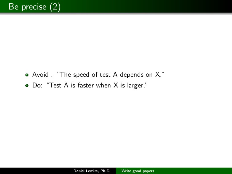 "Be precise (2) Avoid : ""The speed of test A dep..."