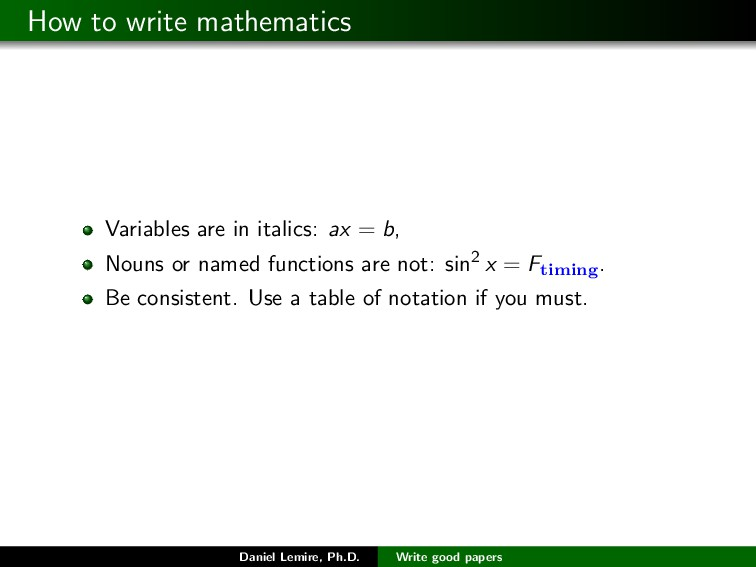How to write mathematics Variables are in itali...