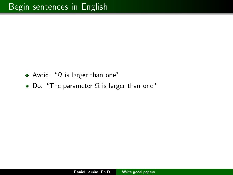 "Begin sentences in English Avoid: ""Ω is larger ..."
