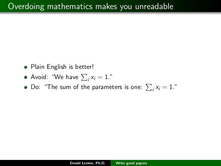 Overdoing mathematics makes you unreadable Plai...
