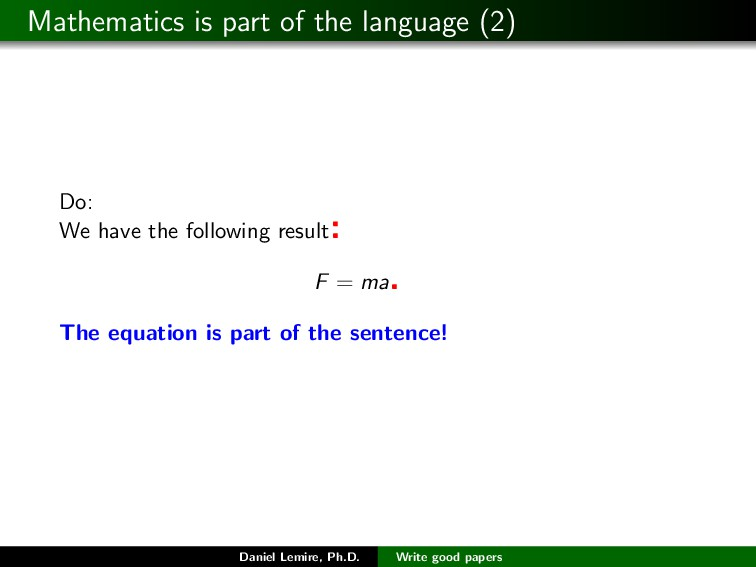 Mathematics is part of the language (2) Do: We ...