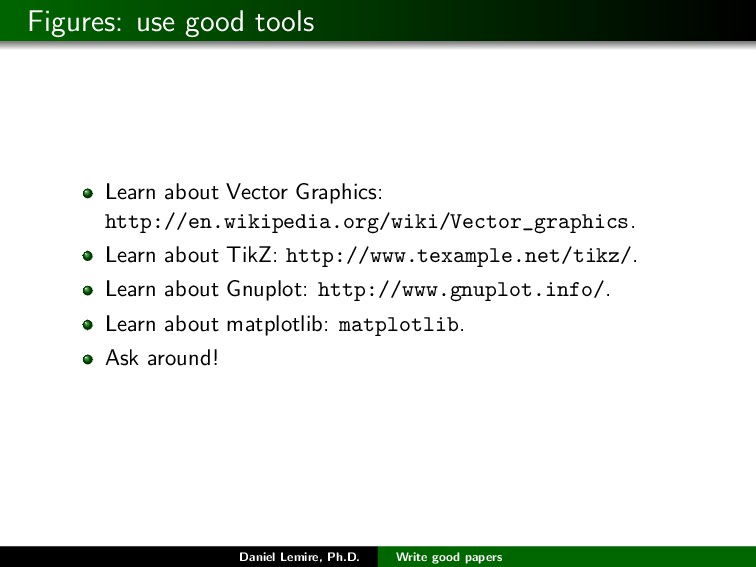 Figures: use good tools Learn about Vector Grap...