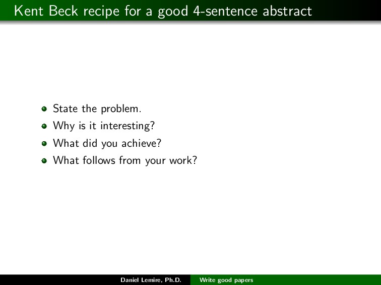Kent Beck recipe for a good 4-sentence abstract...
