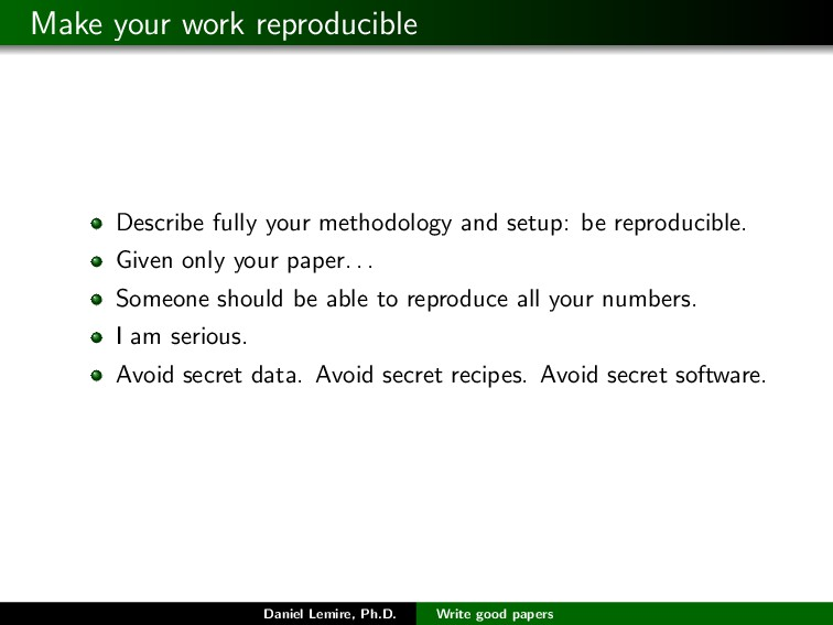Make your work reproducible Describe fully your...