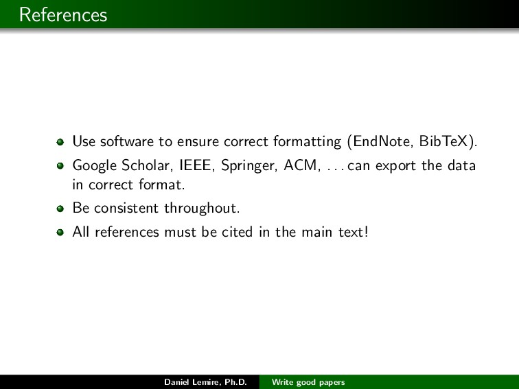 References Use software to ensure correct forma...