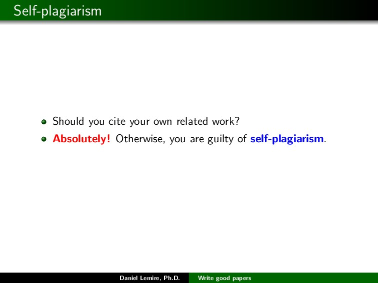 Self-plagiarism Should you cite your own relate...