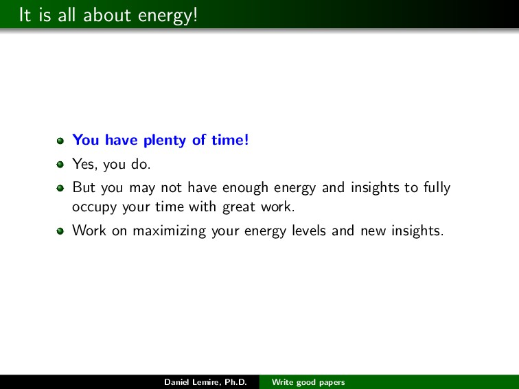It is all about energy! You have plenty of time...