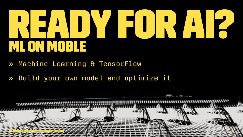 Ready for AI? ML on Moble » Machine Learning & ...