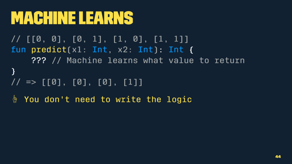 Machine Learns // [[0, 0], [0, 1], [1, 0], [1, ...