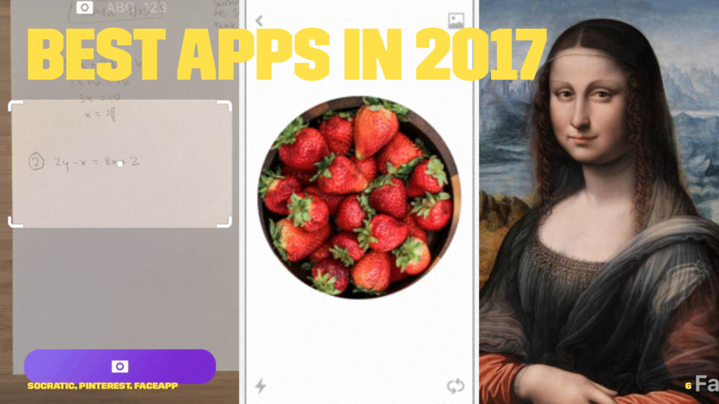 Best Apps in 2017 Socratic, Pinterest, Faceapp 6