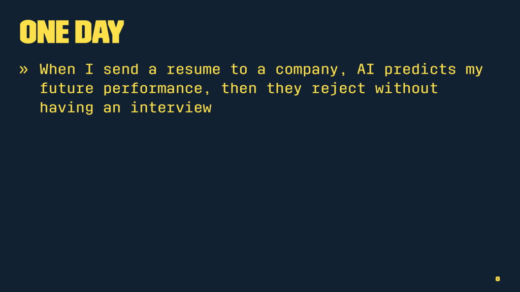 One Day » When I send a resume to a company, AI...