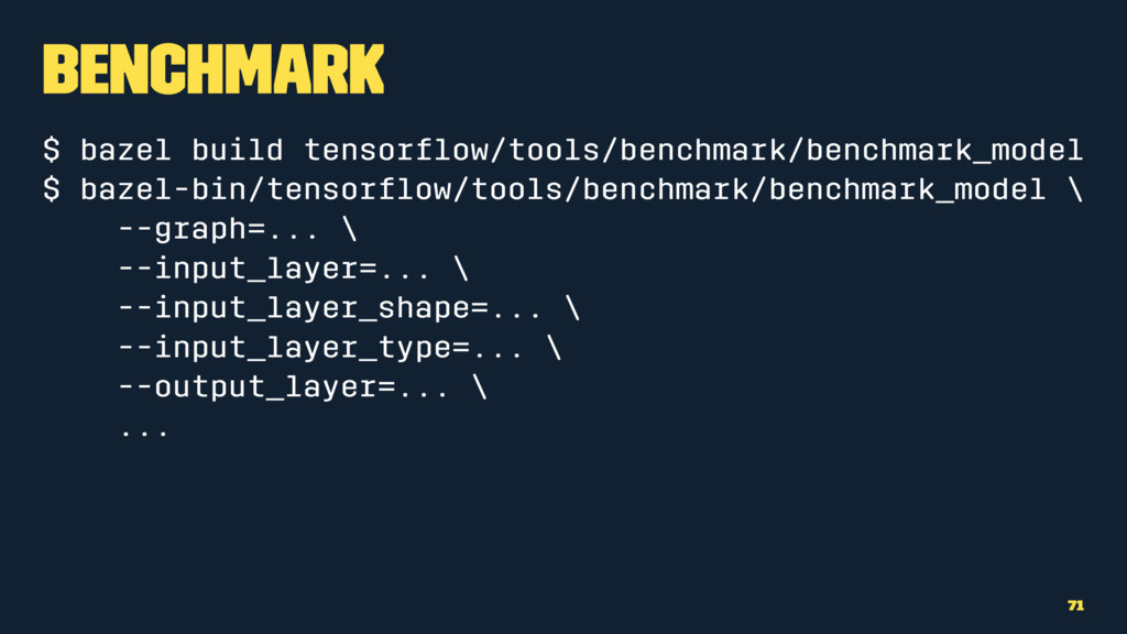 Benchmark $ bazel build tensorflow/tools/benchma...
