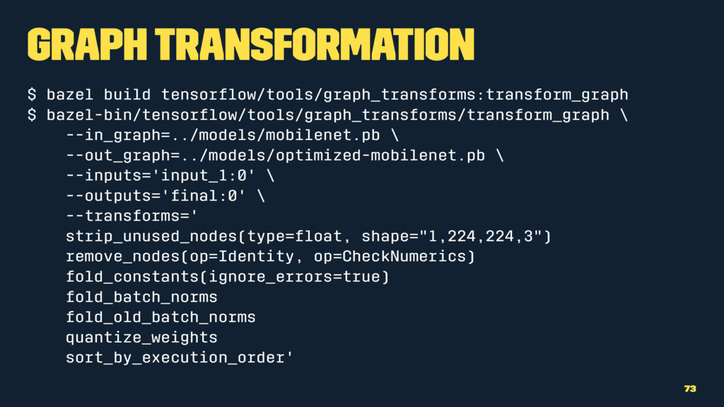 Graph Transformation $ bazel build tensorflow/to...