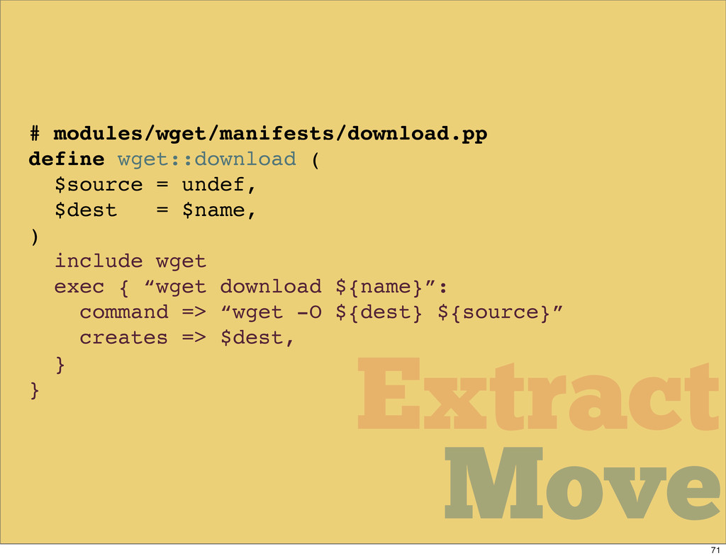 Move Move Extract # modules/wget/manifests/down...