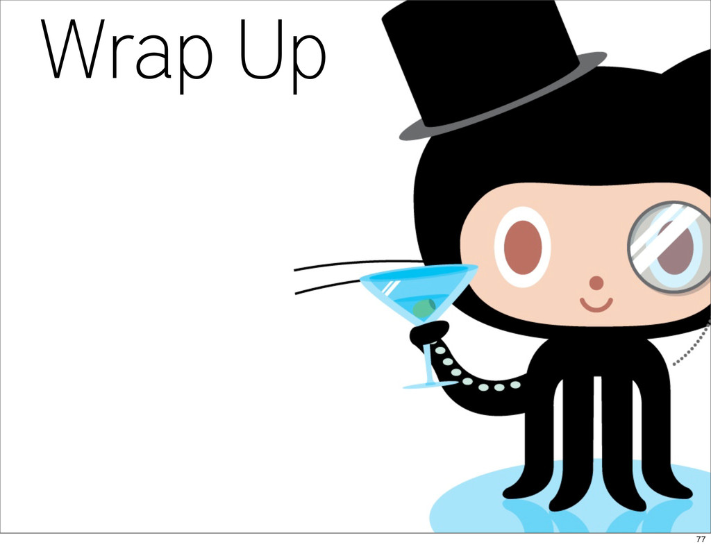 Wrap Up 77