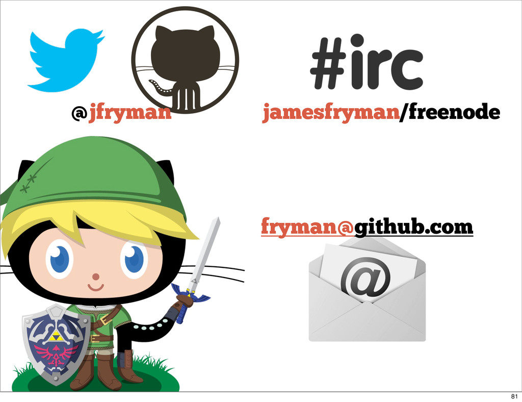 @jfryman jamesfryman/freenode fryman@github.com...