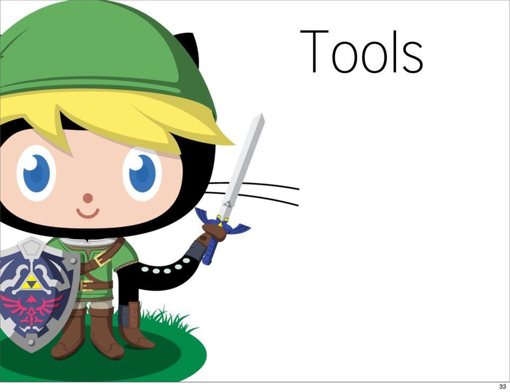 Tools 33
