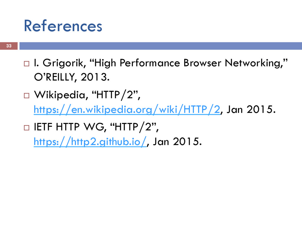 "References 33 ¨ I. Grigorik, ""High Performance..."