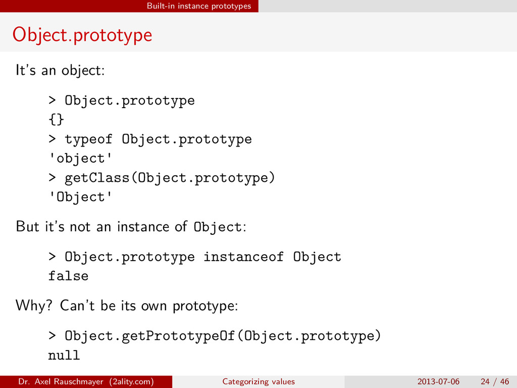 Built-in instance prototypes Object.prototype I...
