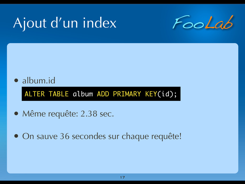 FooLab Ajout d'un index 17 • album.id • Même re...