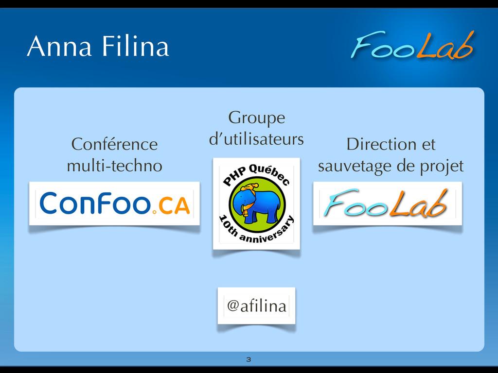 FooLab Anna Filina 3 Groupe d'utilisateurs Conf...