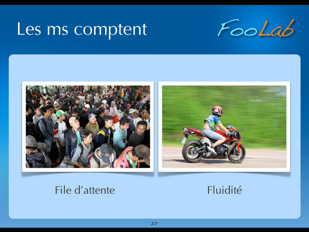 FooLab Les ms comptent 27 File d'attente Fluidi...