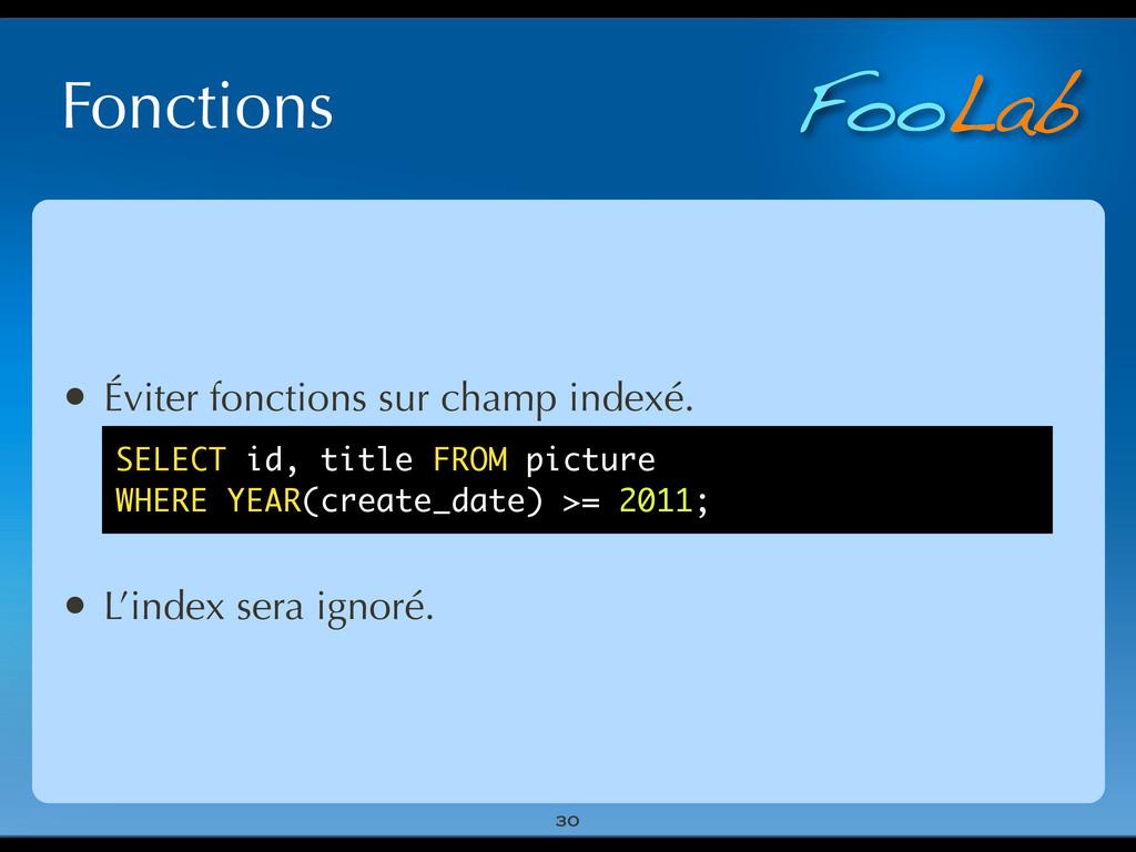FooLab Fonctions 30 • Éviter fonctions sur cham...
