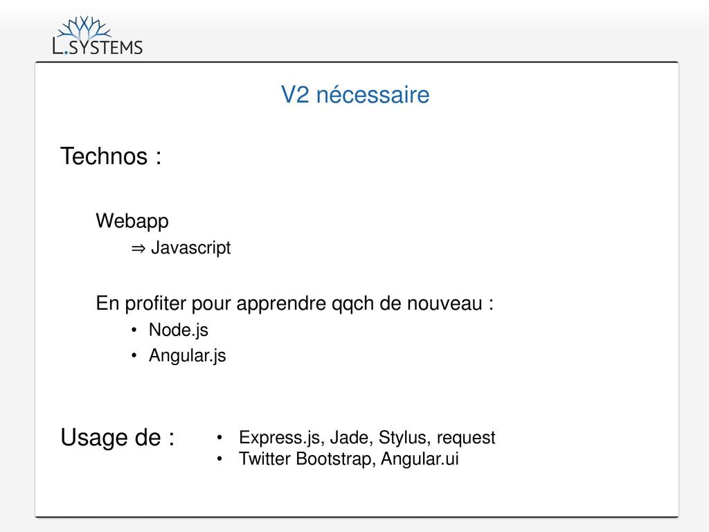 V2 nécessaire Technos : Webapp ⇒ Javascript En ...