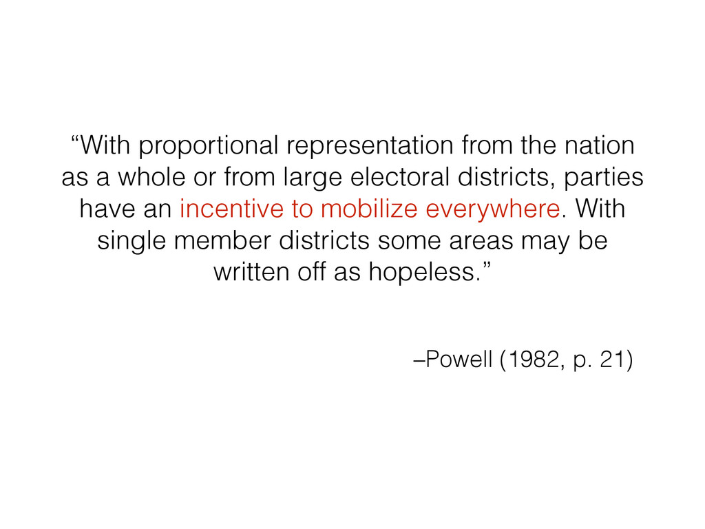 """With proportional representation from the nati..."